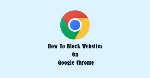 How-To-Block-Websites-On-Google-Chrome