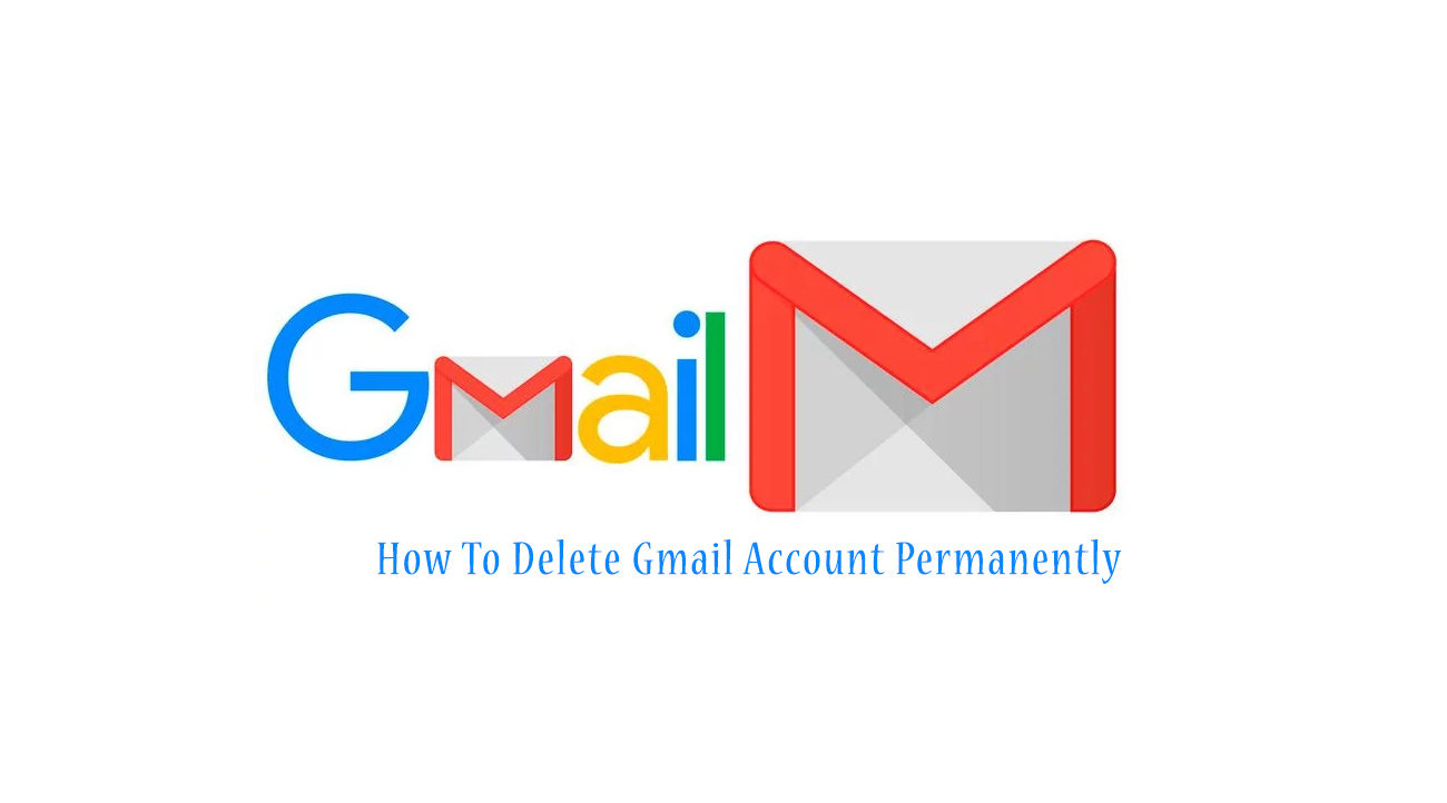 How-To-Delete-Gmail-Account-Permanently